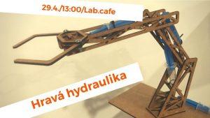 Workshop pre deti - hravá hydraulika.