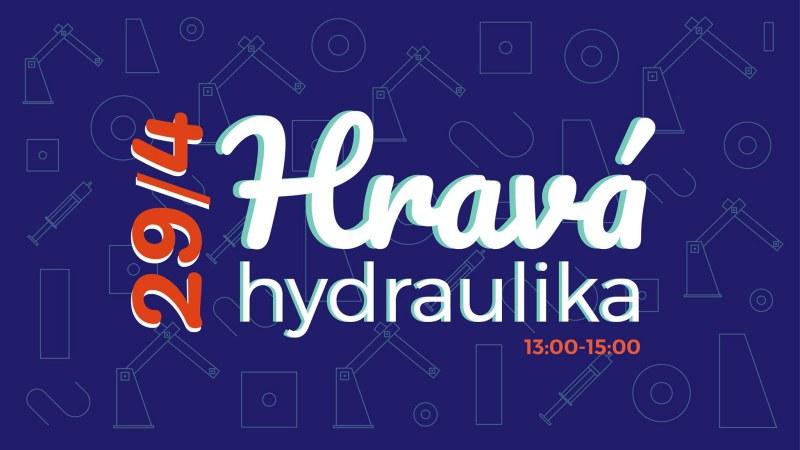Hravá hydraulika - workshop pre deti.