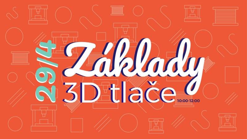 Základy 3D tlače.
